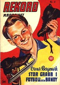 Redaktör och ansvarig utgivare var boxningspromotorn Edwin Ahlqvist och detta nummer 1 1954 visar Örebros store idrottsson, Orvar Bergmark. - Rekord